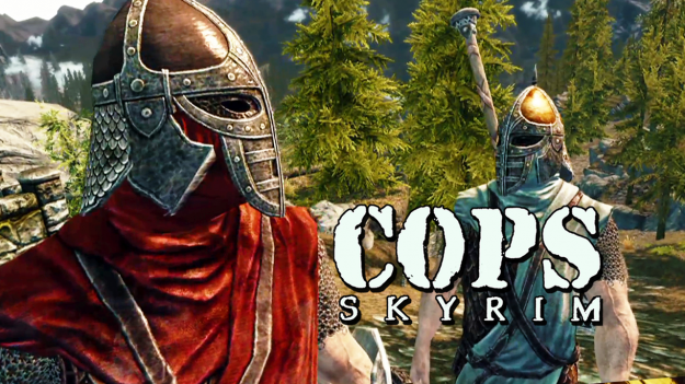 COPS: Skyrim